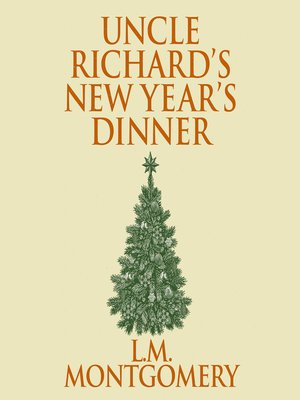 cover image of Uncle Richard's New Year's Dinner